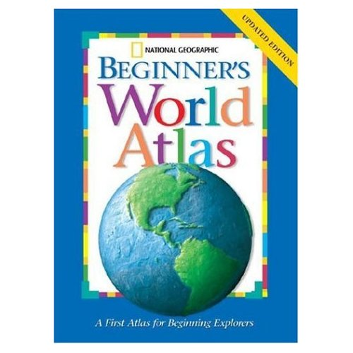 National Geographic Beginner World Atlas- Kid World Citizen
