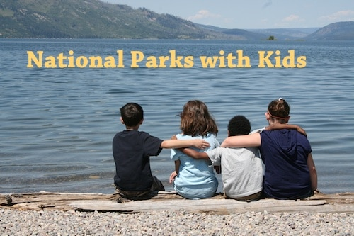 Tetons NP-National Parks with Kids- Kid World CItizen