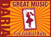 Daria - World Music for Global Kids - Kid World Citizen