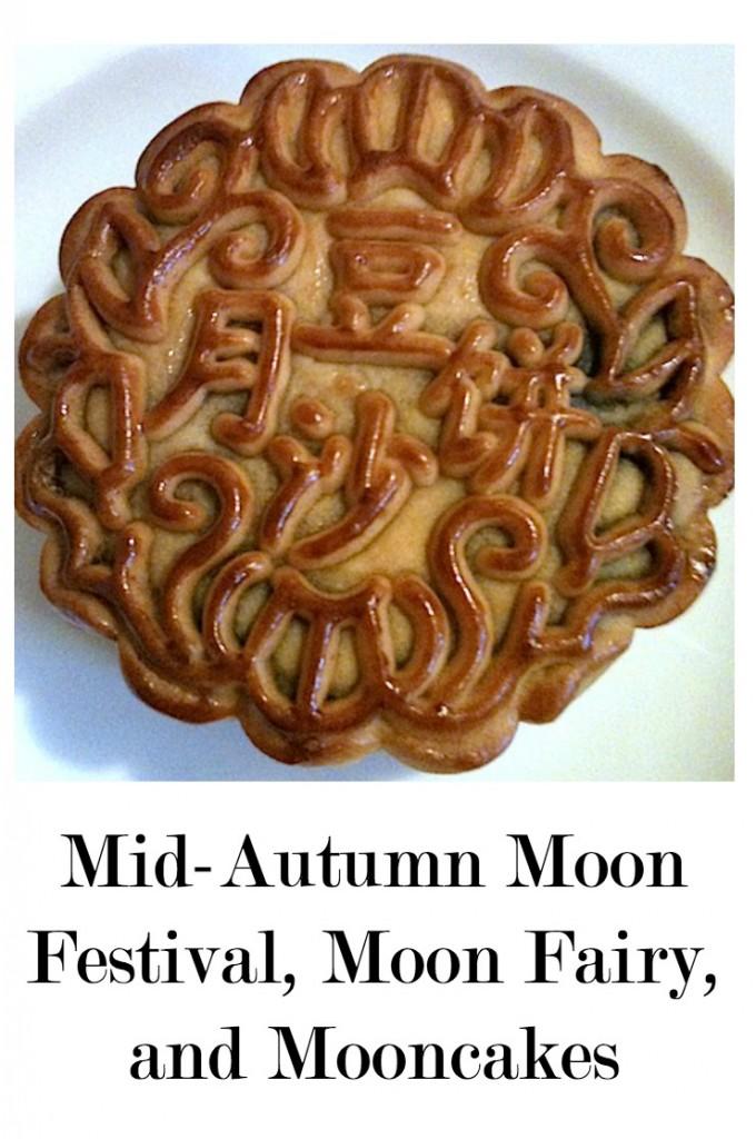 The Mid Autumn Festival The Moon Fairy And Mooncakes