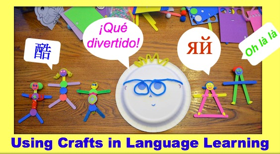 Using Crafts to Teach Language- Kid World Citizen