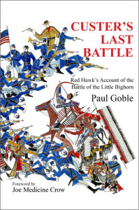 Custer's Last Battle Goble- Kid World Citizen