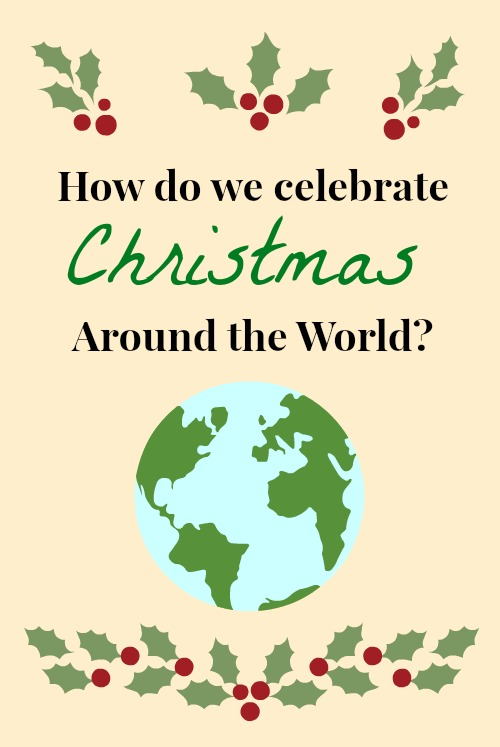 Christmas Around The World With Recipes Crafts