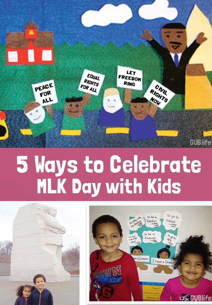 5 ways to Celebrate MLK DAY with Kids- Kid World Citizen